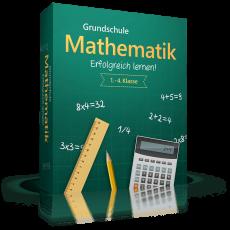 Grundschule Mathematik - Erfolgreich Lernen!